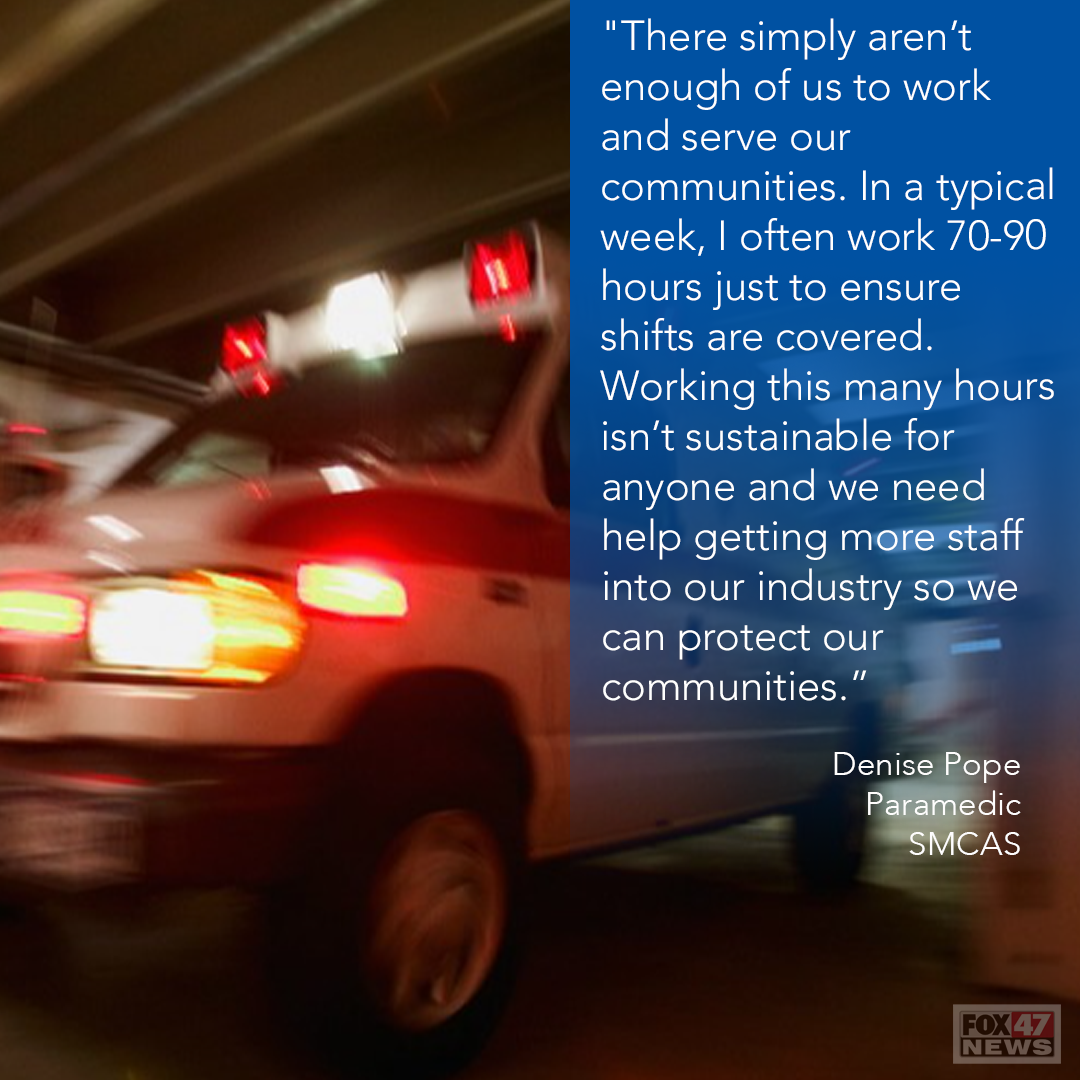 Quote from Denise Pope, a paramedic from SMCAS