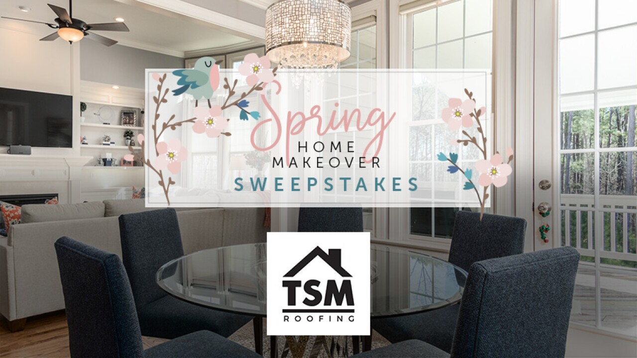 RULES: Spring Home Makeover Sweepstakes TSM Roofing