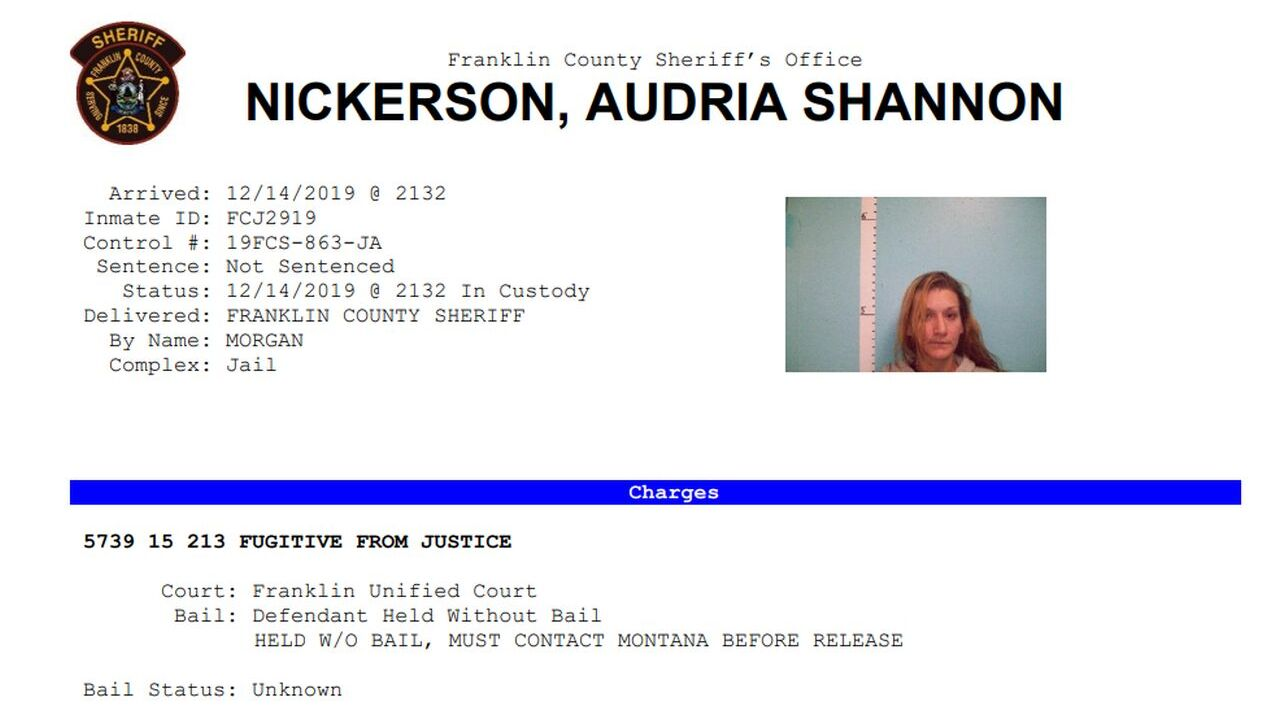 Audria Shannon Nickerson of Butte was arrested in Maine