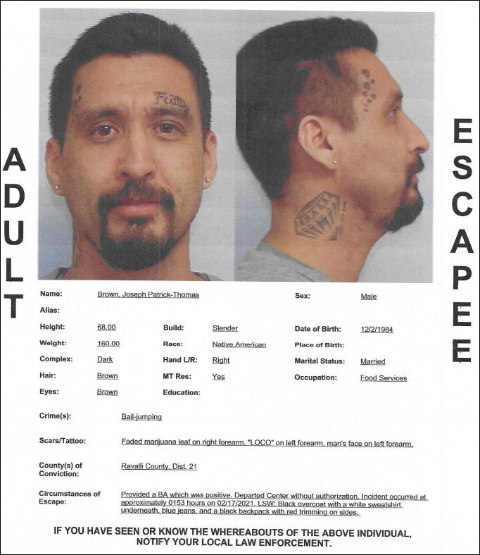 Brown reported as an escapee from the Great Falls Pre-Release Center