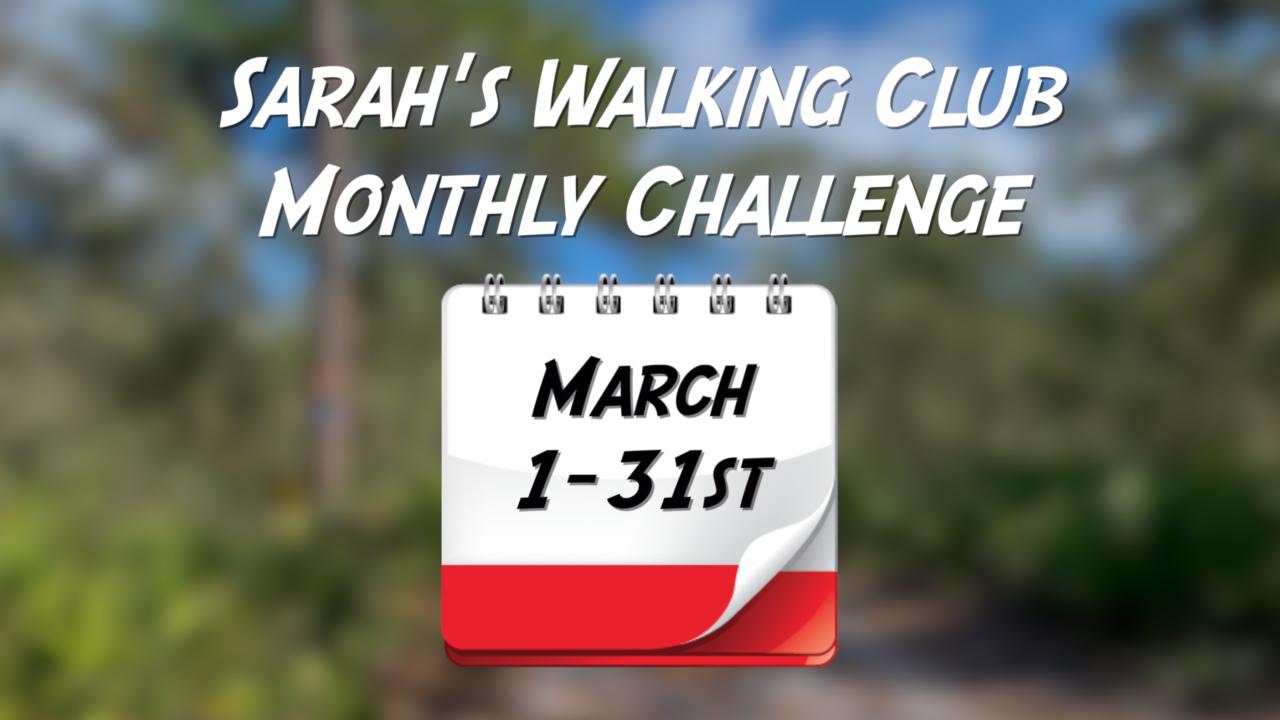 Sarah's Walking Club Monthly Challenge