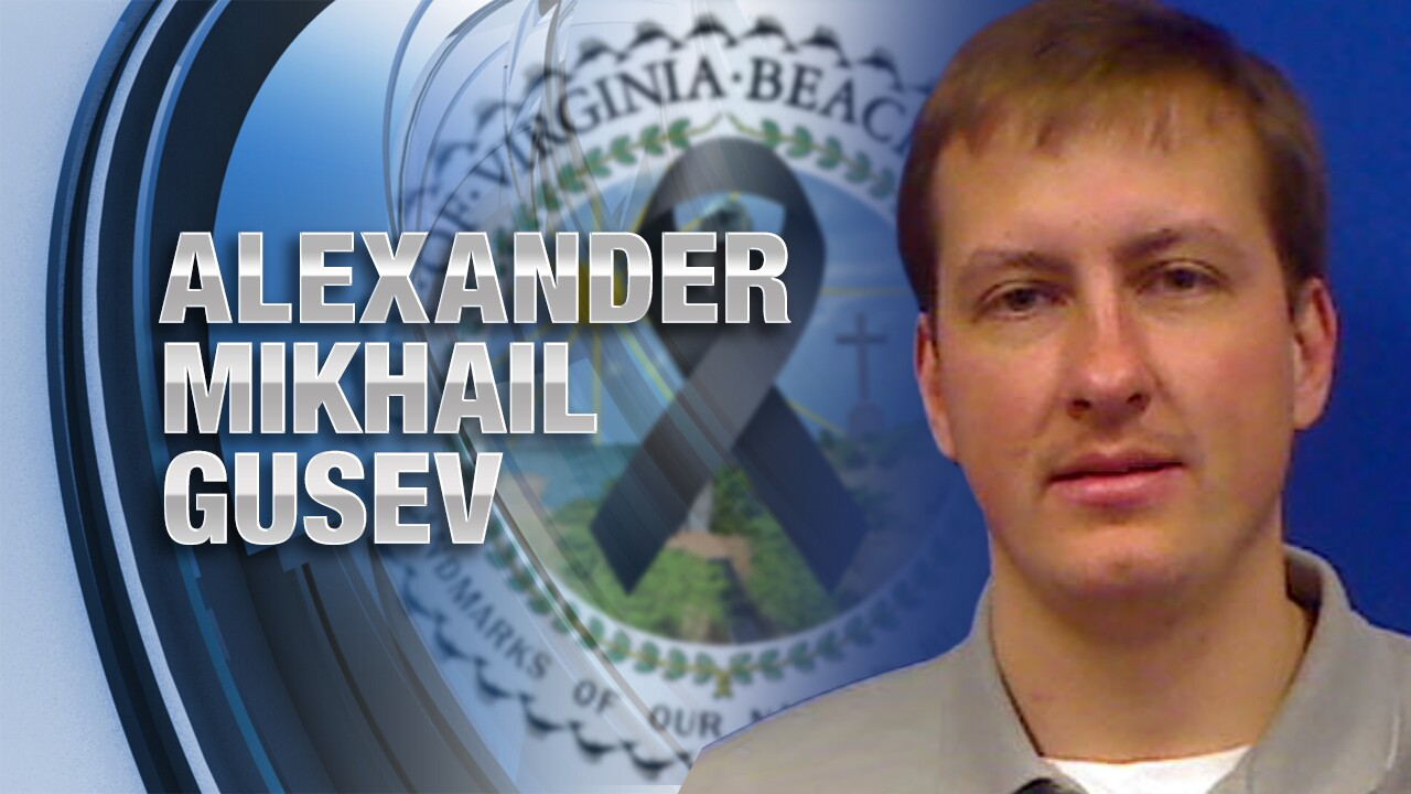 Virginia Beach Strong: Remembering Alexander Mikhail Gusev