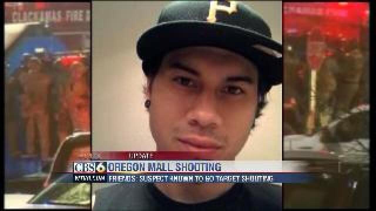Friend: Oregon Mall Shooting supsect occasionally went 'target shooting'