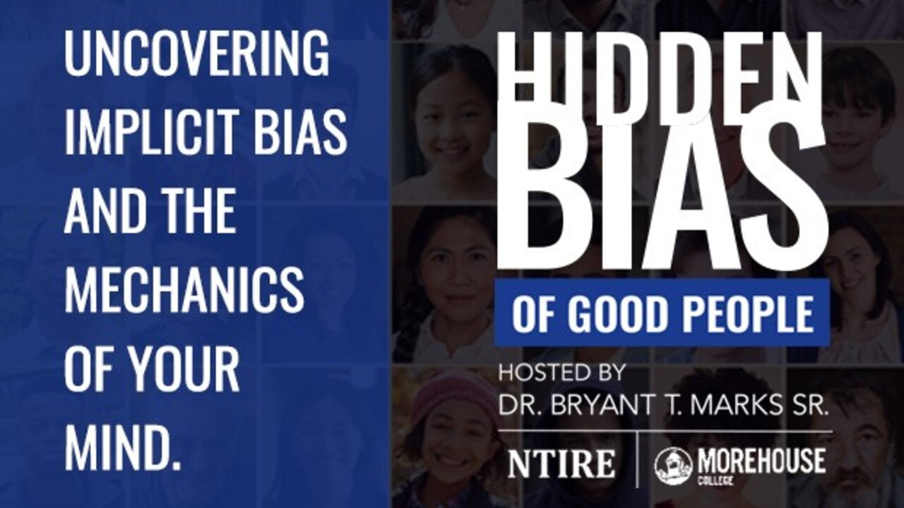 'Hidden Bias Of Good People' is hosted by Dr. Bryant T. Marks Sr., a professor at Morehouse College in Atlanta (1).jpg