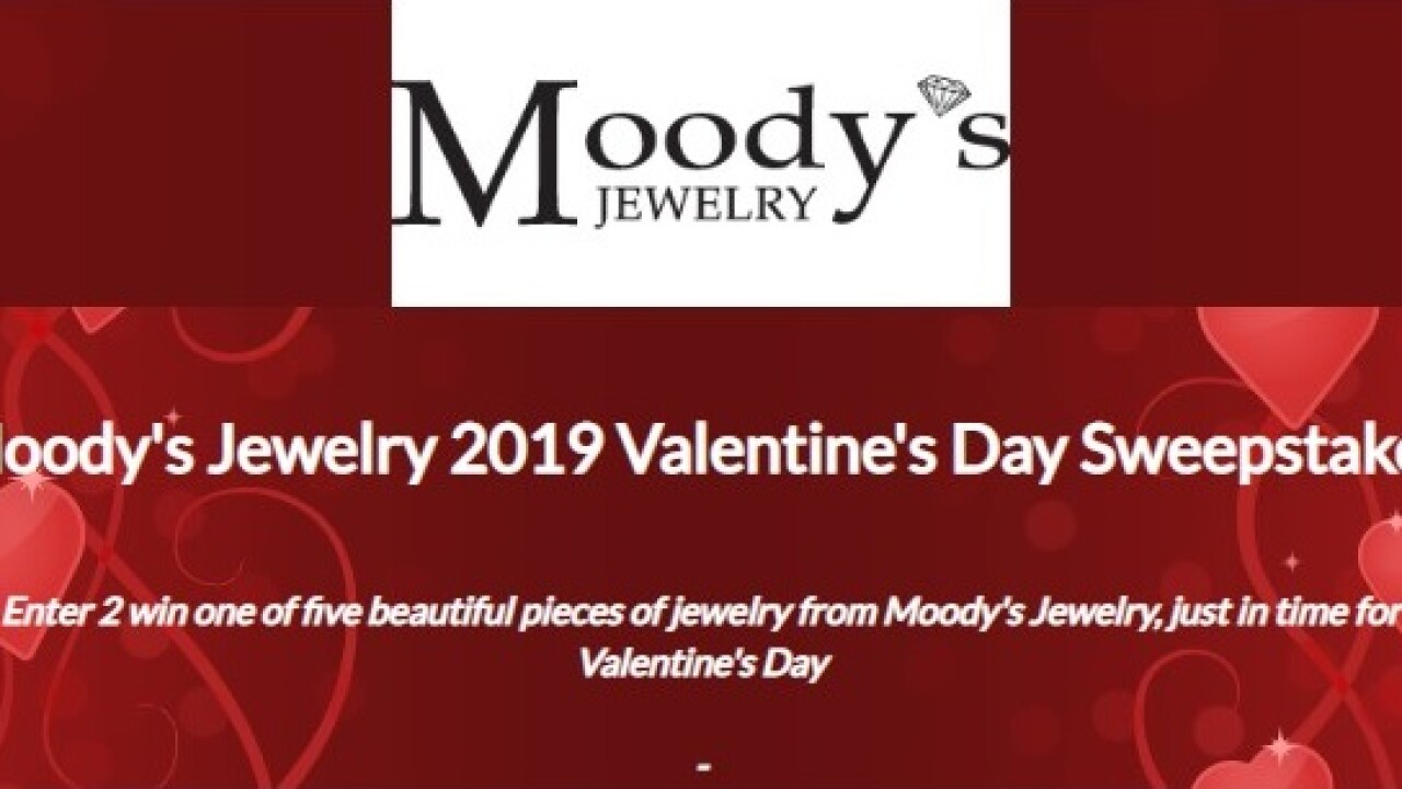 Moody's Jewelry 2019 Valentine's Day sweepstakes