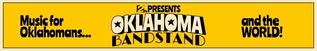 Oklahoma Bandstand banner.png