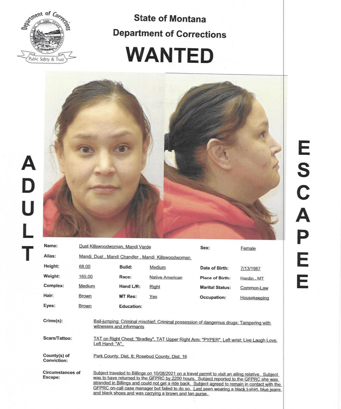 Mandi Verde Dust Killswoodwoman has been reported as as an escapee/walkaway from the Great Falls Pre-Release Center.