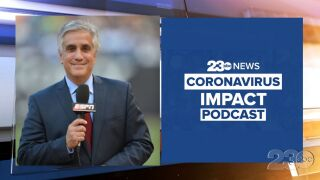 23ABC Podcast: Coronavirus Impact Episode 36