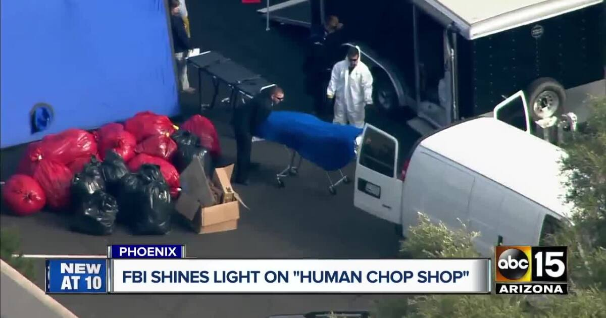 "FBI shines light on now shut down ""human chop shop"" in PHX"
