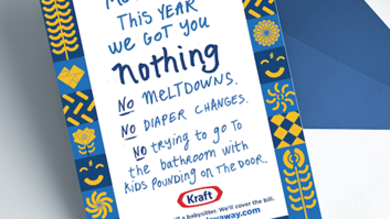 Kraft will pay your Mother's Day babysitting bill