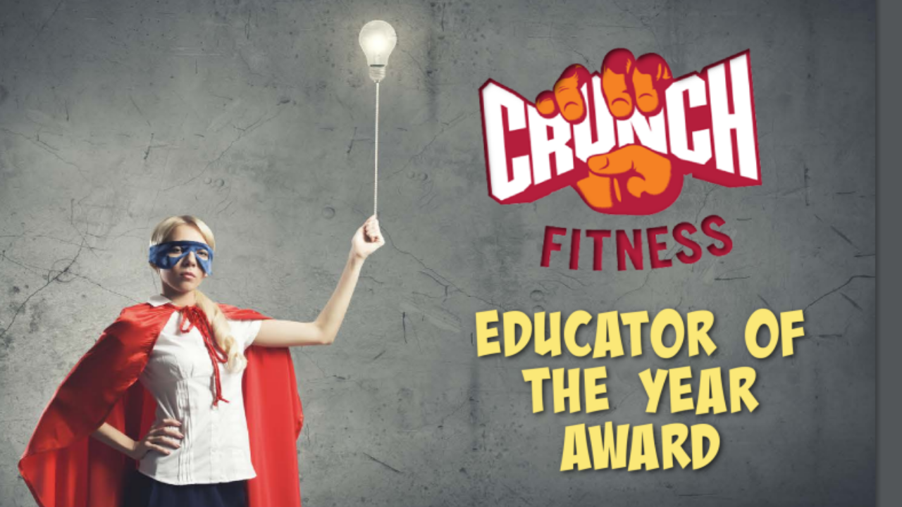 Crunch Fitness Educator of the Year award