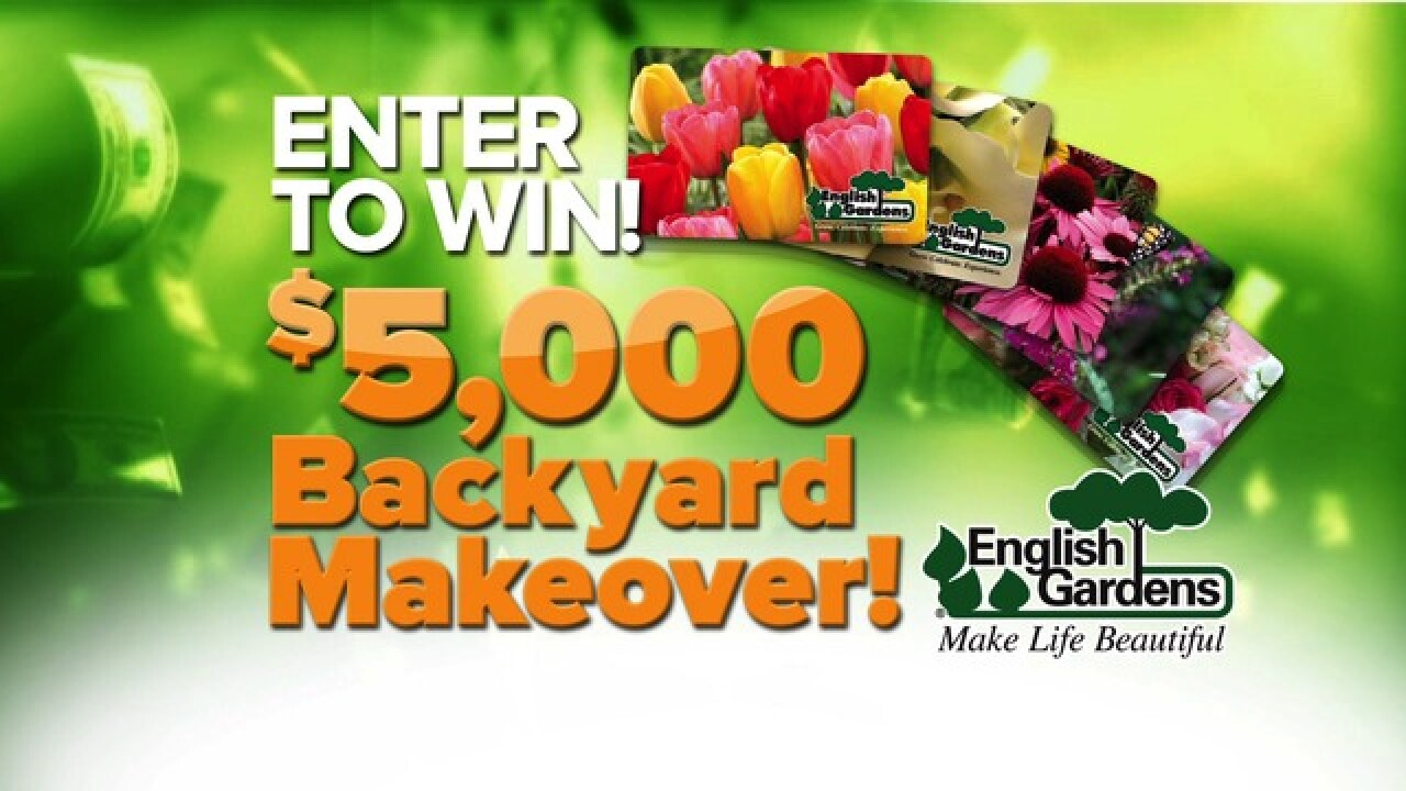 - Enter To Win: $5,000 Backyard Makeover From English Gardens