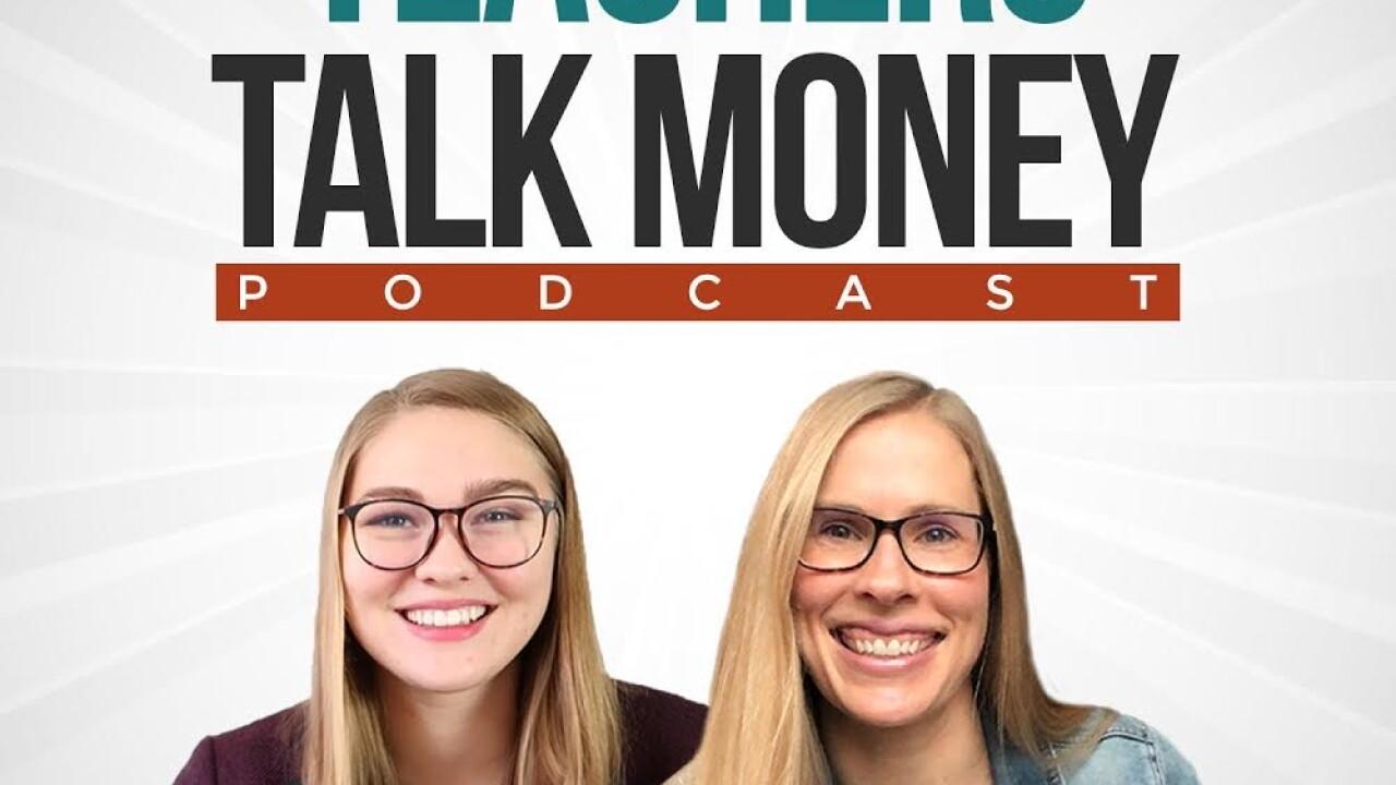 Teachers Talk Money Podcast