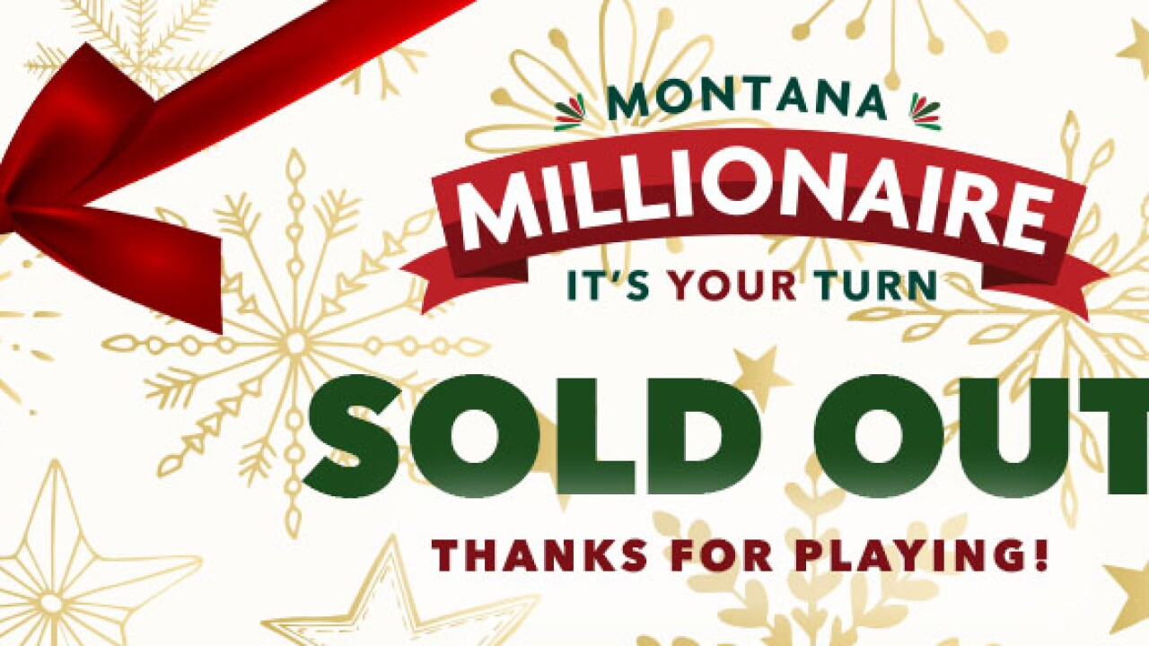 Montana Millionaire sells out in record time