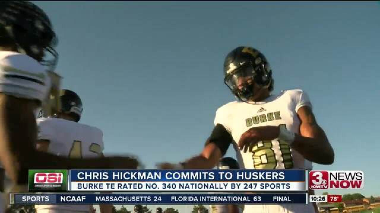 Burke's Chris Hickman commits to Nebraska