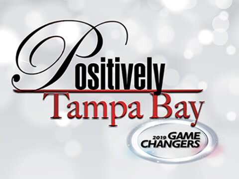Positively Tampa Bay Game Changers