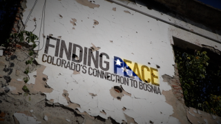 Finding Peace: Colorado Connection to Bosnia.png