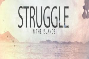 Struggle in the Islands