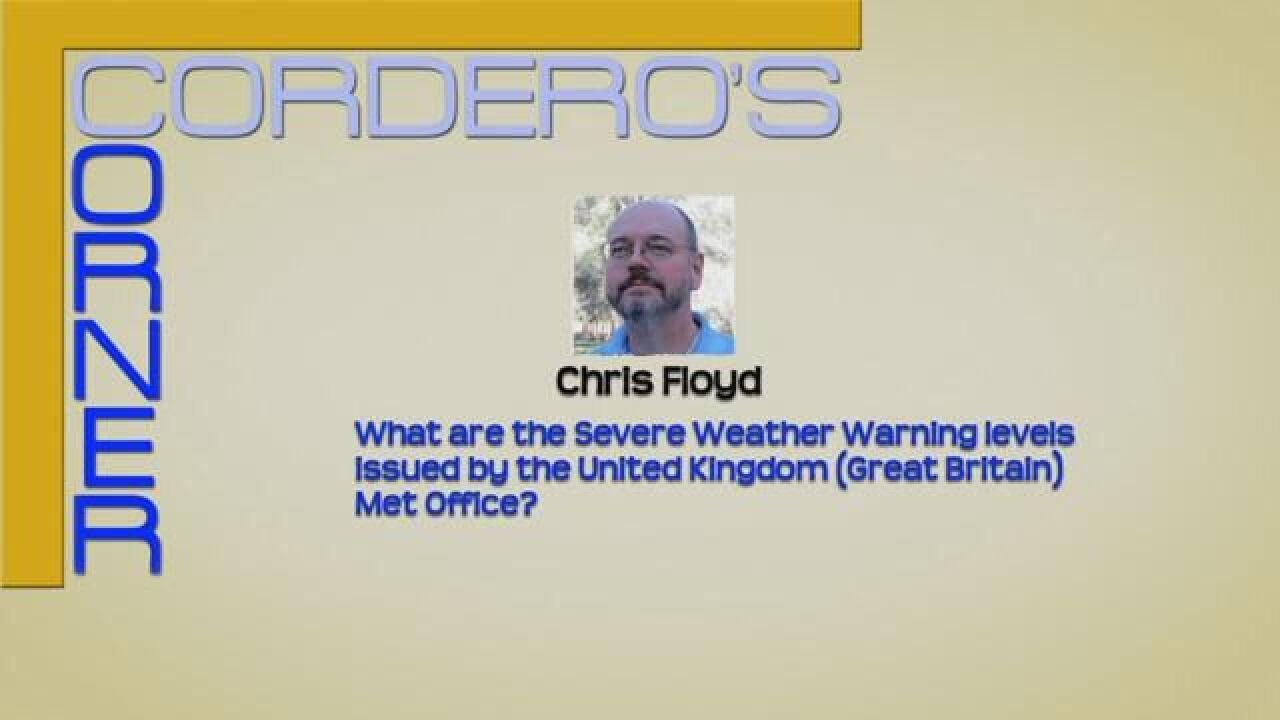CORDERO'S CORNER: United Kingdom Severe Warnings