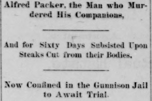 Alferd Packer arrest after escape_Gunnison Daily Review-Press_1883-03-19.png