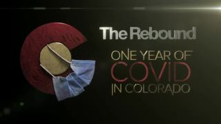 Rebound: One Year of COVID in Colorado