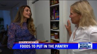 Medical Moment: Foods to put in your pantry