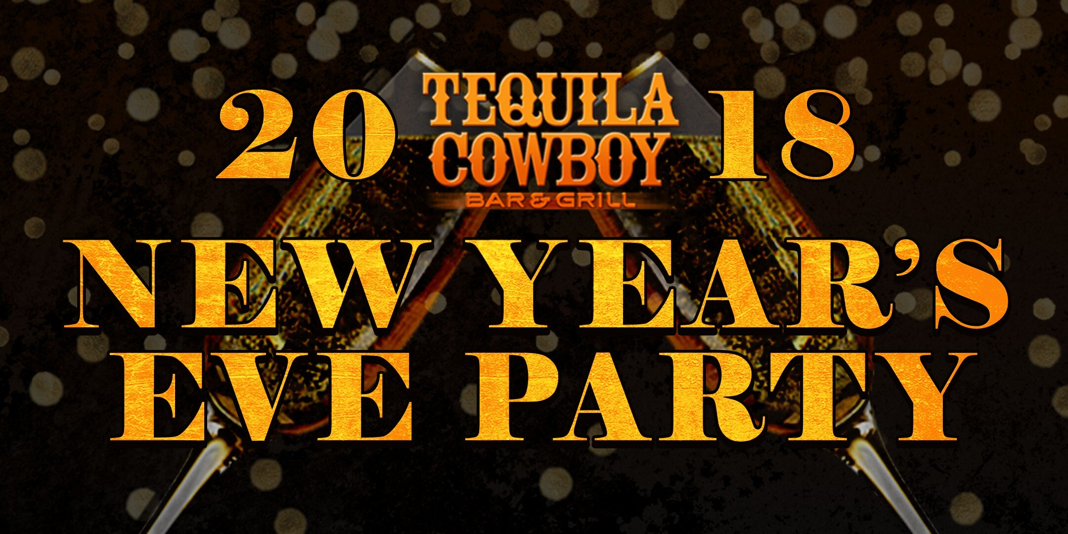 New Year's Eve Bash Tequila Cowboy Bar