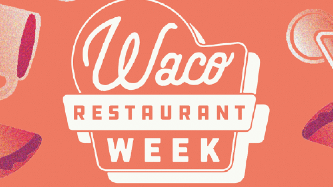 Waco Restaurant Week