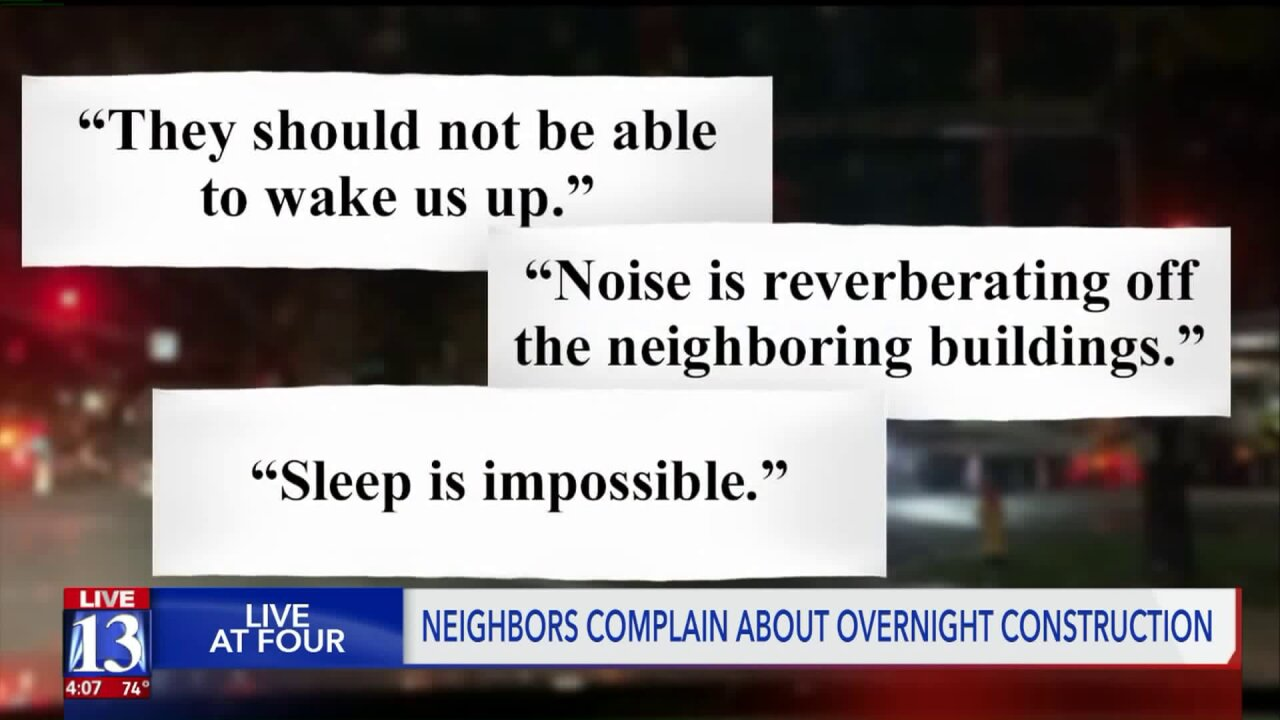 Neighbors fed up with 24/7 construction noise in downtownSLC