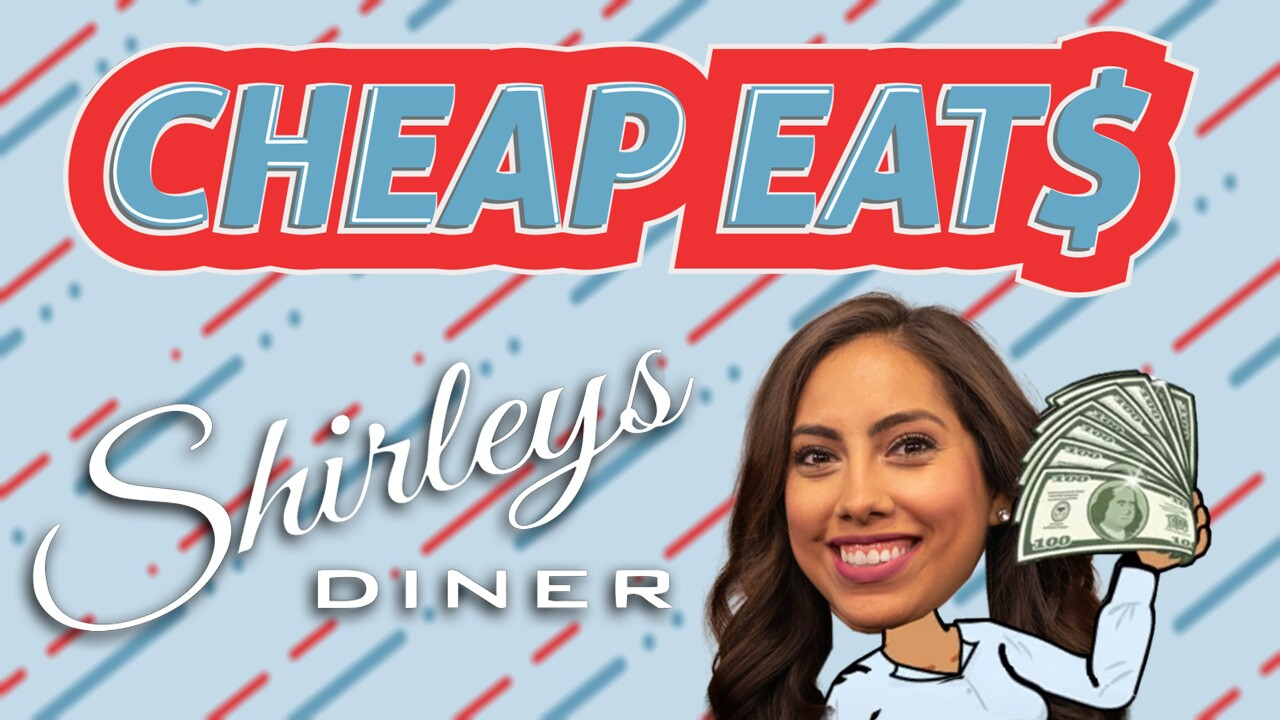 Cheap Eats Shirley's Diner.jpg