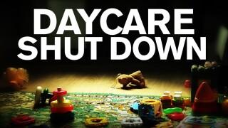 Daycare shutdown
