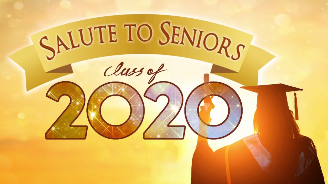 Salute to Seniors' of the Class of 2020