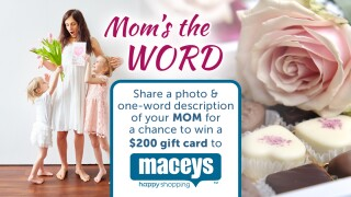 Macey's Mom's the Word Contest
