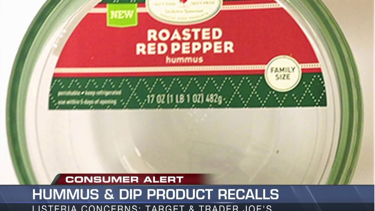RECALL: Hummus and Dip products from Target and Trader Joe's