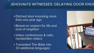 Jehovah's Witnesses: Delaying Door Knocking