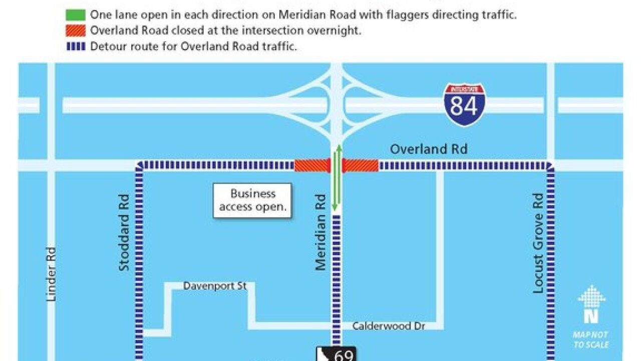 Nighttime closures on Overland/Meridian Roads begin Tuesday