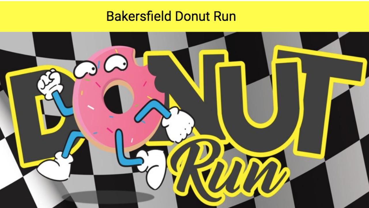 Bakersfield donut run