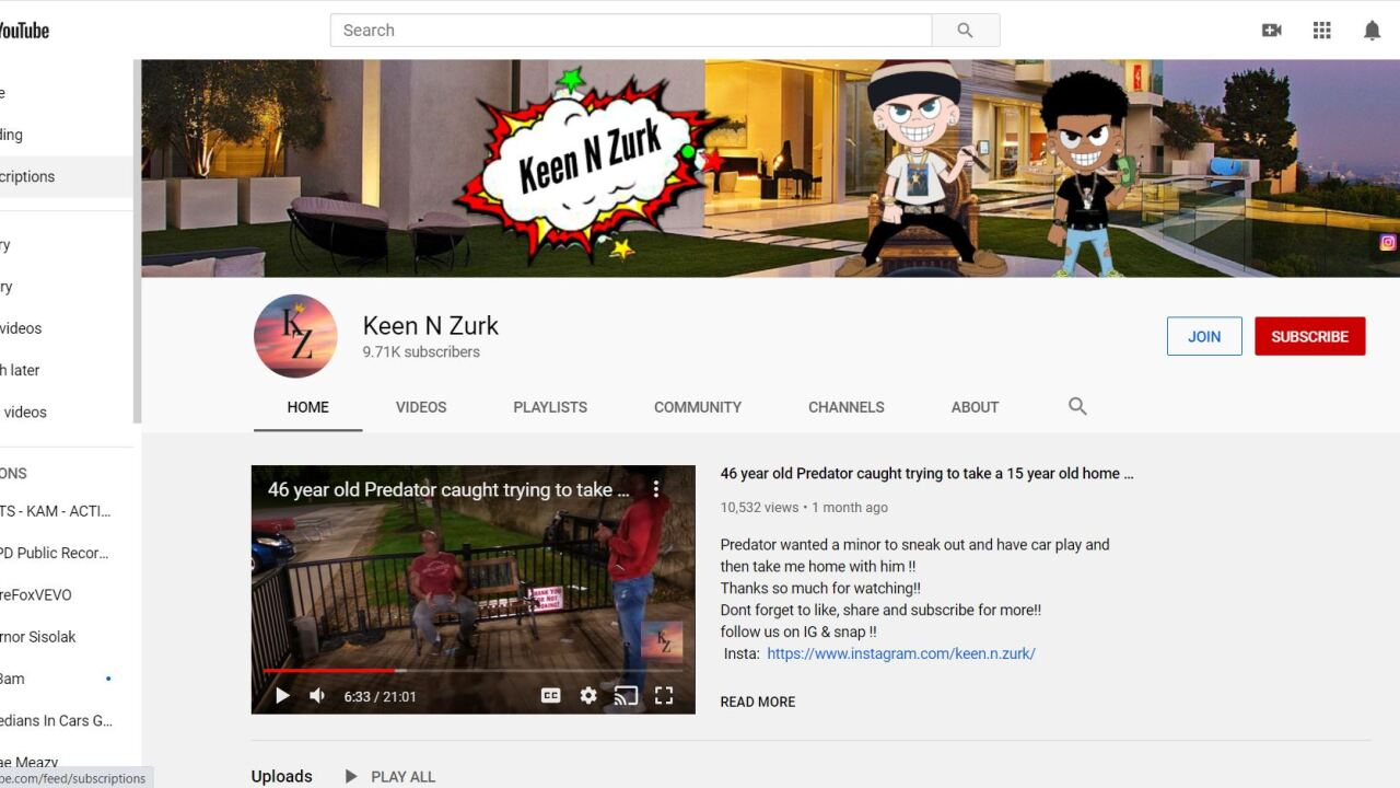 Keen N Zurk have created a youtube channel dedicated to finding and confronting would be child predators
