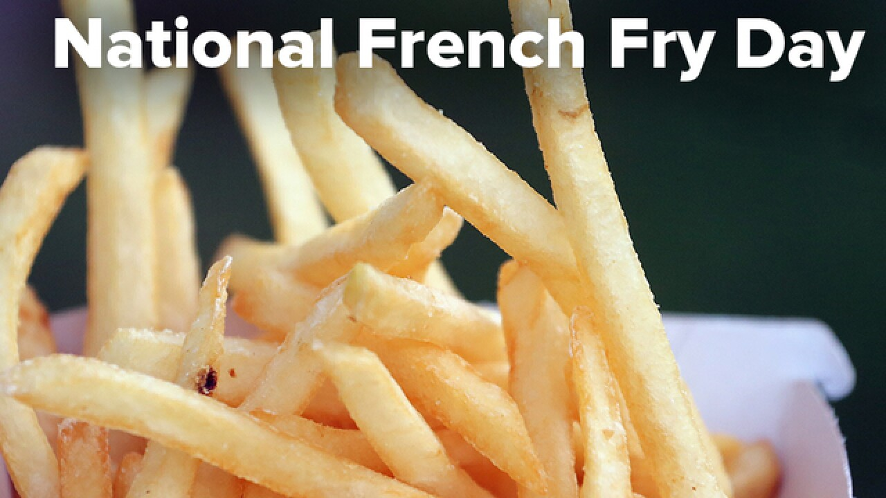 Friday is National French Fry Day and we've got freebies