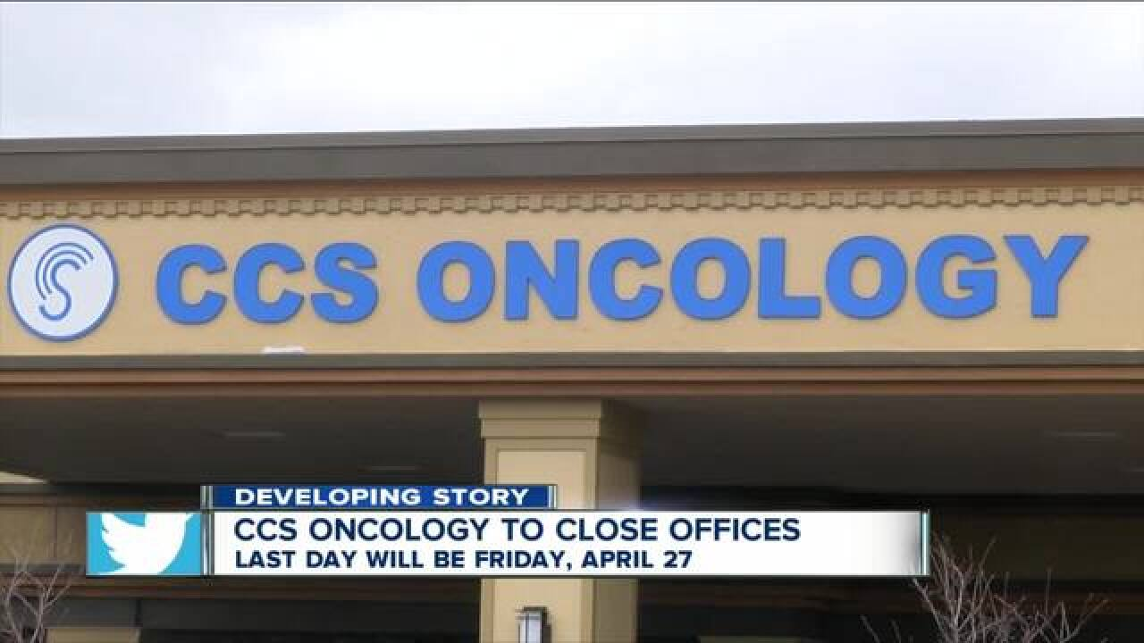 CCS Oncology notifies patients of closing date