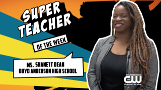 Super Teachers: Ms. Shanett Dean