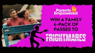 Parent's Empowered Family Fun at Frightmares Sweepstakes