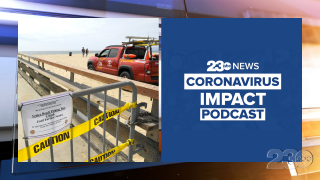 23ABC Podcast: Coronavirus Impact Episode 6