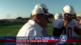 Phil Danaher will miss Calallen's season opener Friday night after testing positive for COVID-19