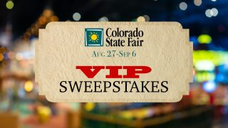Colorado State Fair 2021 - VIP sweepstakes