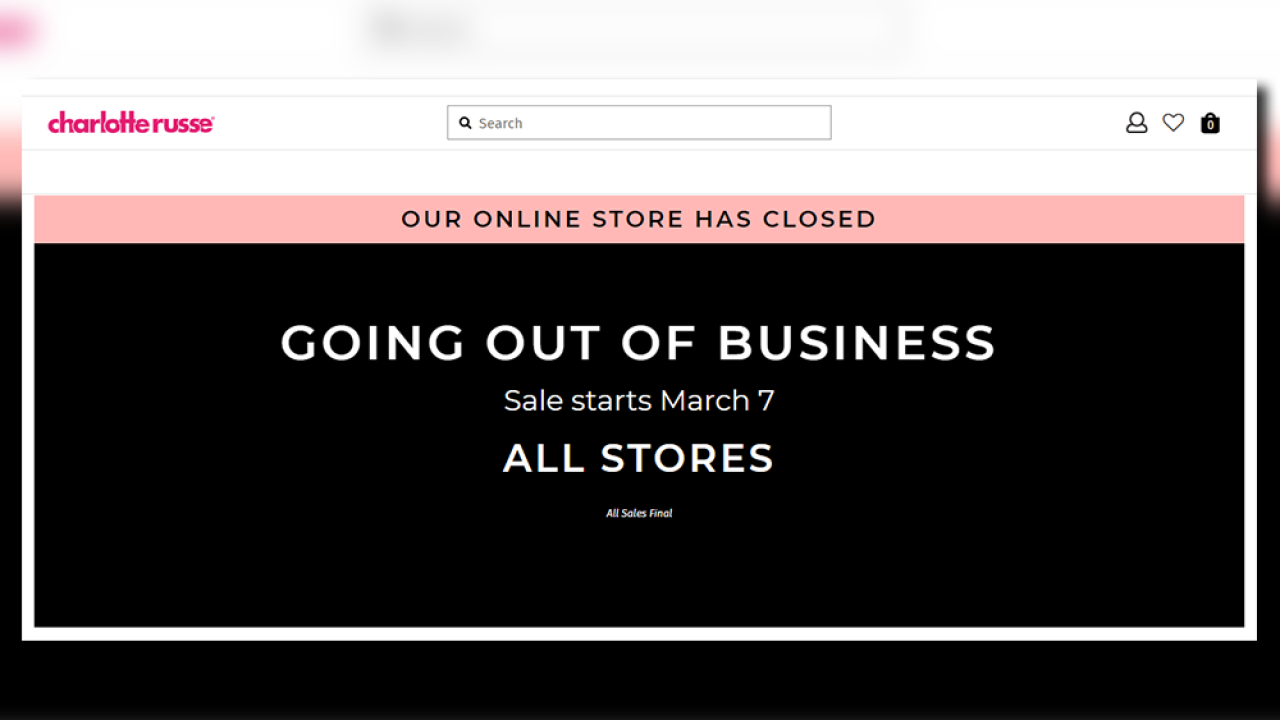 All Charlotte Russe stores closing, 'Going Out Of Business' sale happening now at all locations