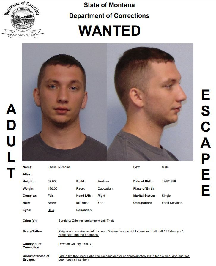 Ladue reported as a walkaway/escapee from the Great Falls Pre-Release Center