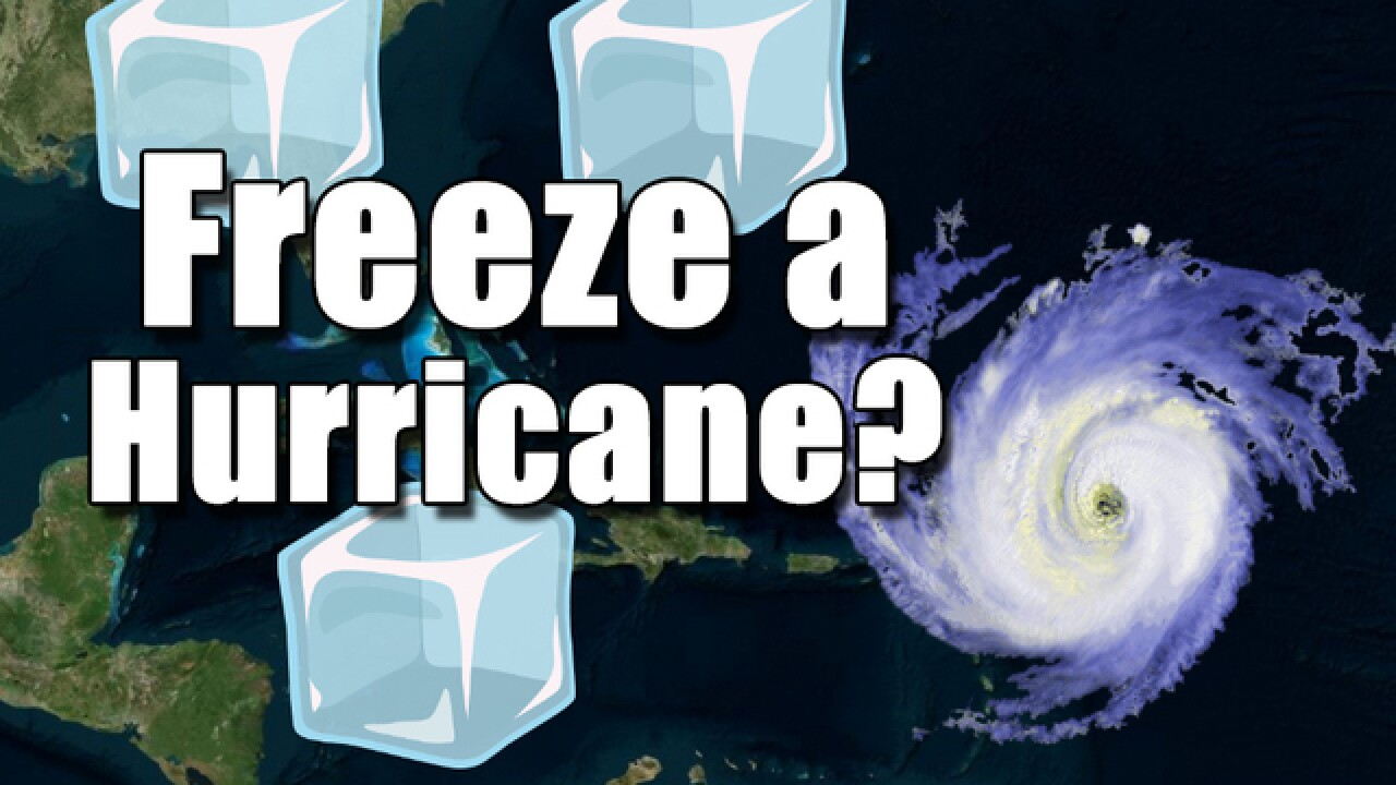 Freeze a hurricane: Is it possible?