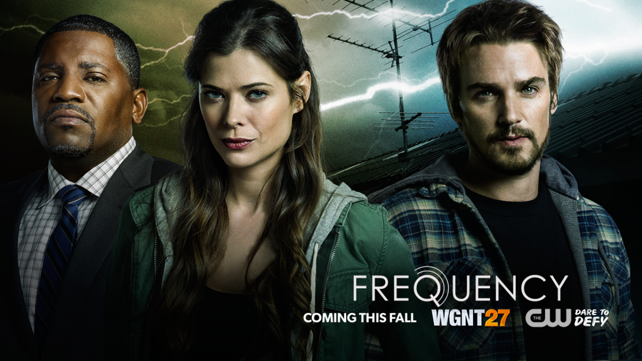 FREQUENCY First Look. Series Premiere, October 5th on WGNT27