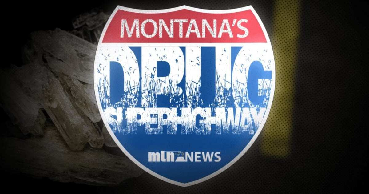 Montana's Drug Superhighway: Troopers form specialized team to stop